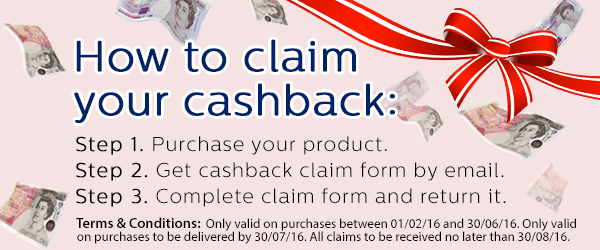 To claim your cashback, fill in the claim form that we'll email you